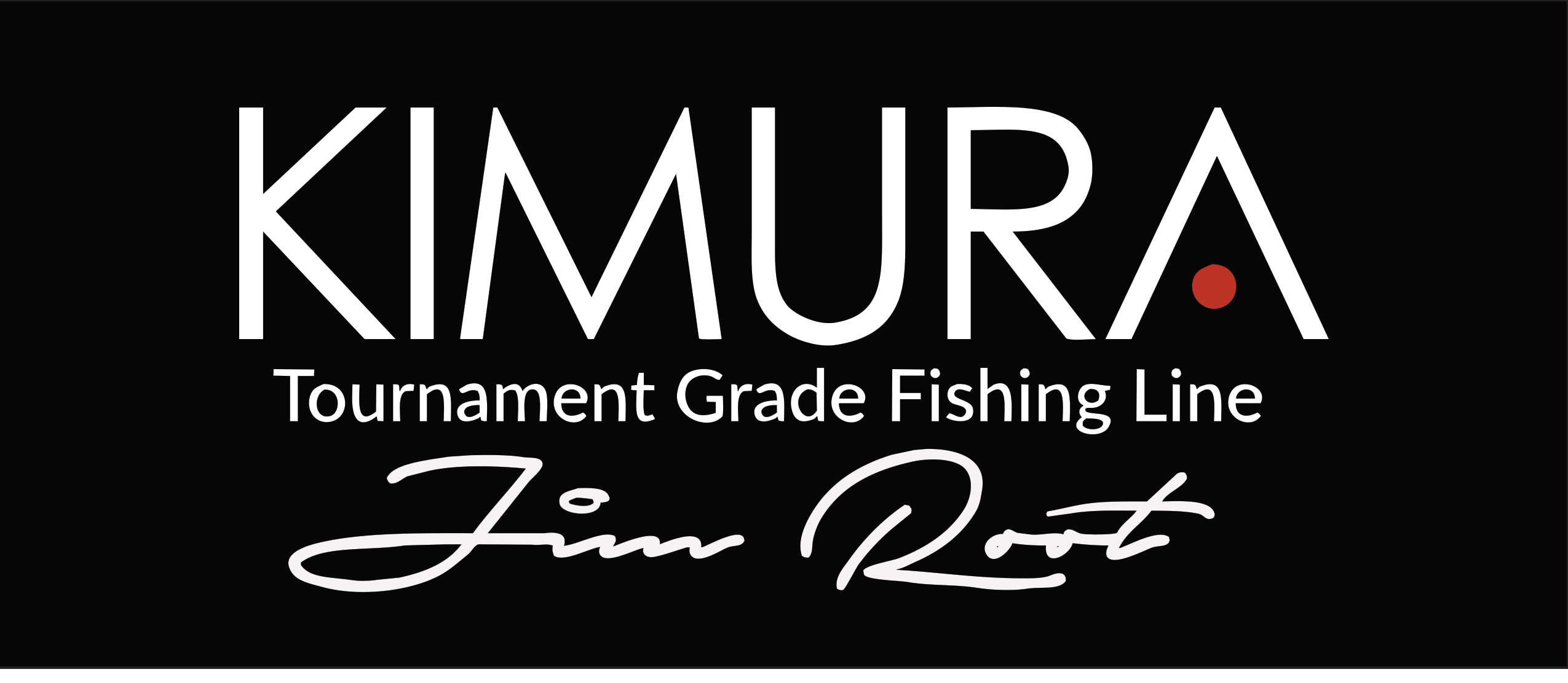 KIMURA Jim Root Fishing Signature Series high performance fishing line.