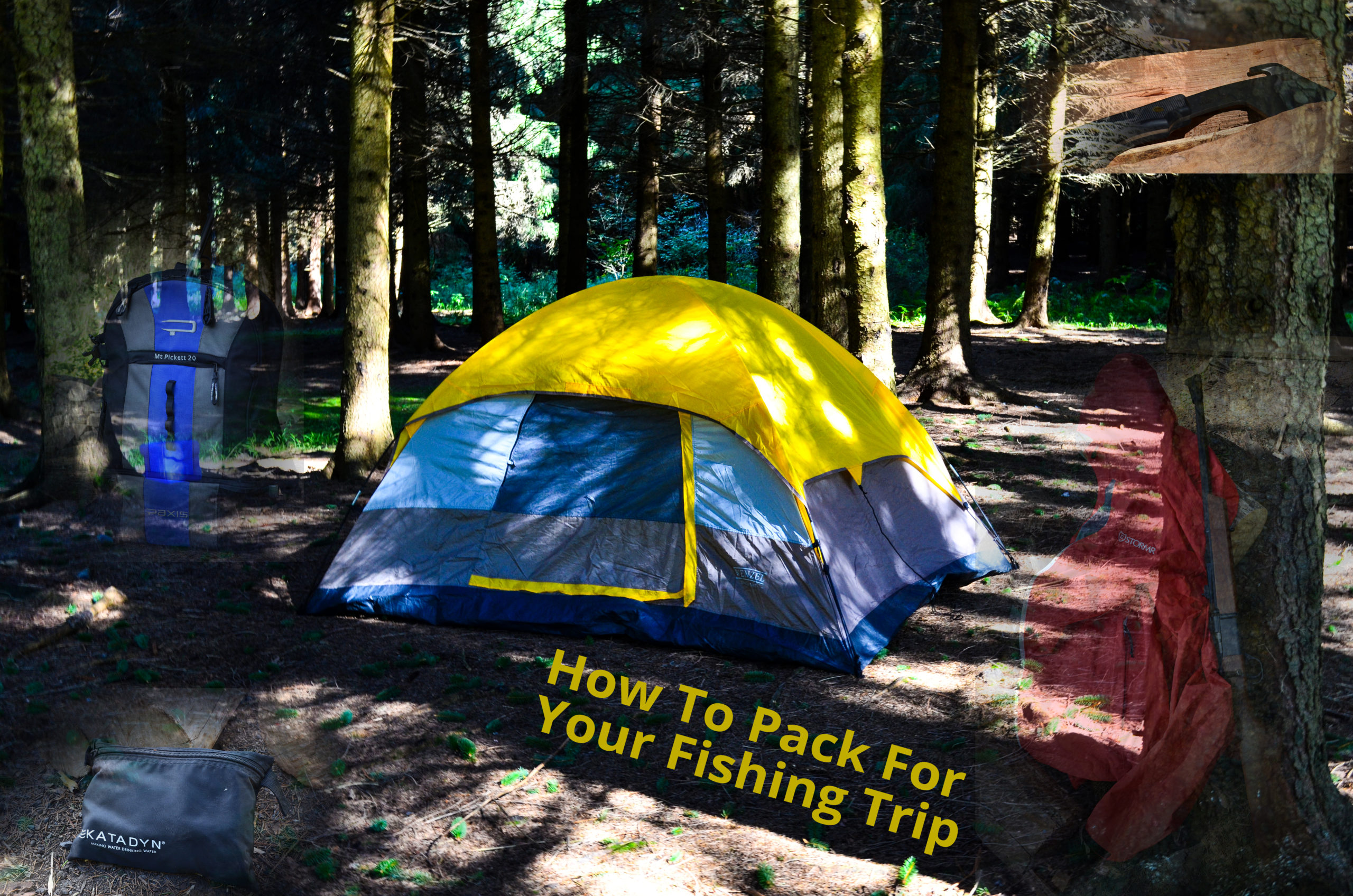 How To Pack For An Overnight Fishing Trip